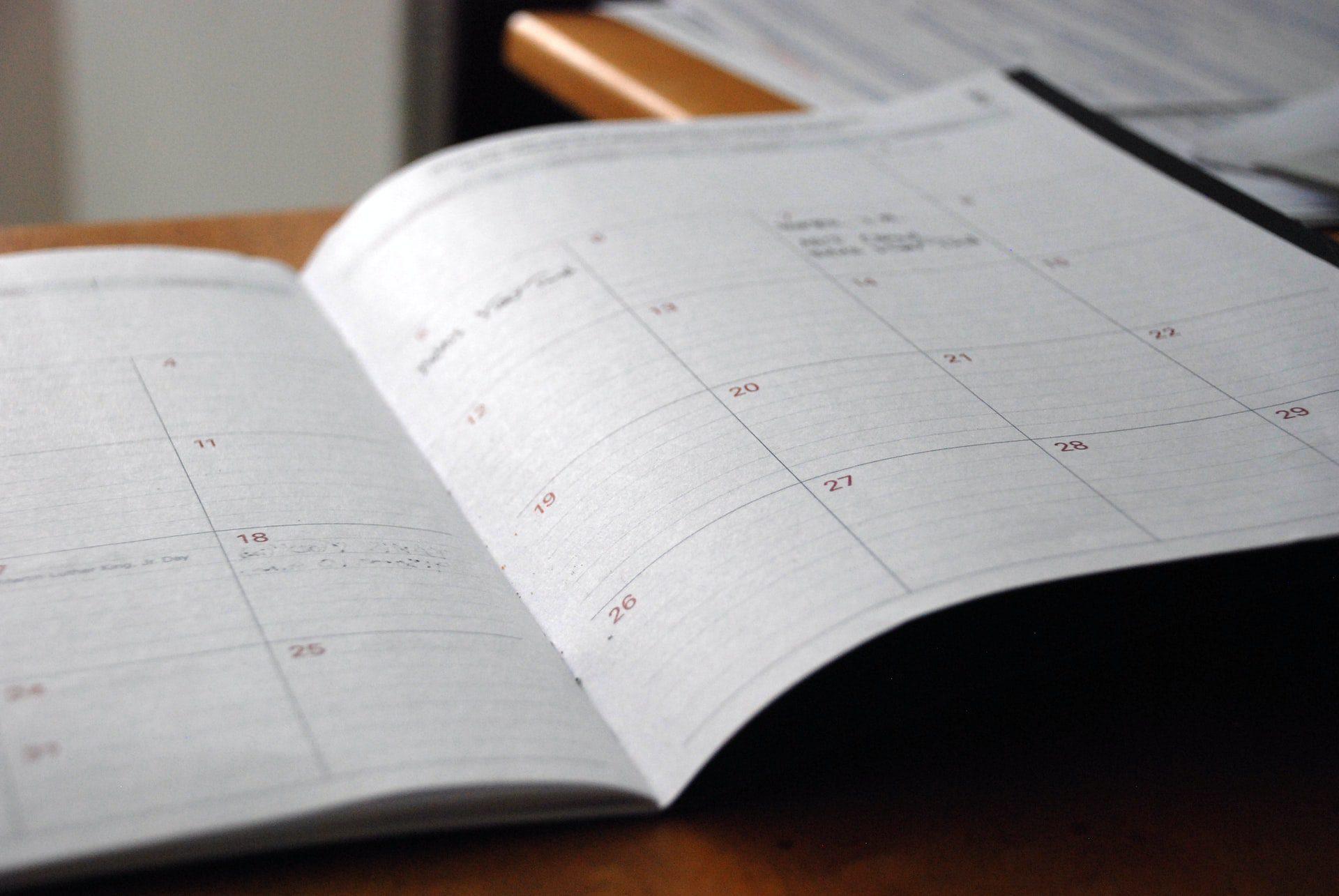 A calendar and schedule